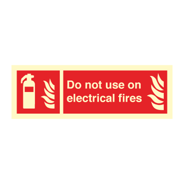 Do not use on electrical... - Fire Signs