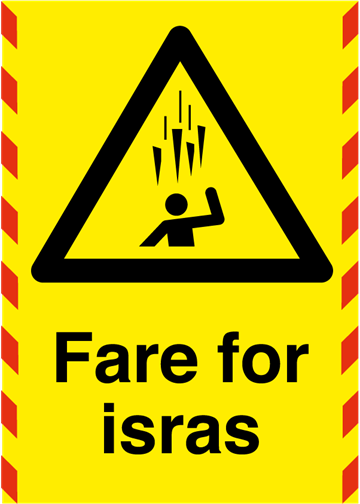 Fare for isras skilt i A3 og A4 - Varselskilt