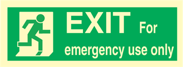 Exit right for emergency us only - exit sign