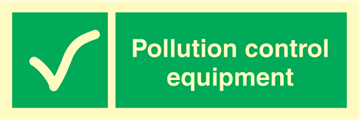 Pollution control equipment - Emergency Signs