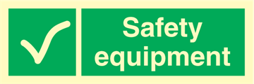 Safety equipment - Emergency Signs