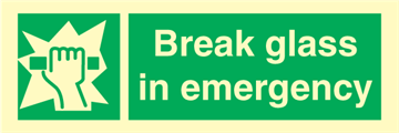 Break glass in emergency - Emergency Signs