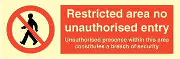 Restricted area no unauthorised entry
