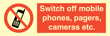 Switch off mobile phones, pagers