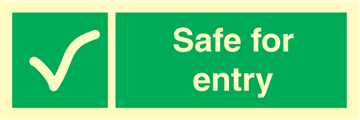 Safe for entry - Emergency Signs