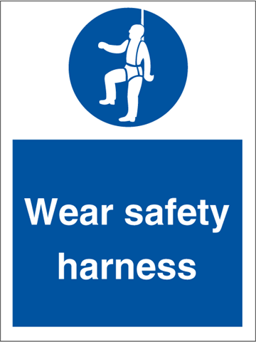 Wear safety harness - Mandatory Signs