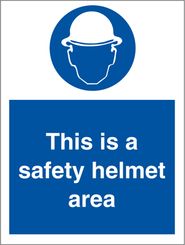 This is a safety helmet area - Mandatory Signs