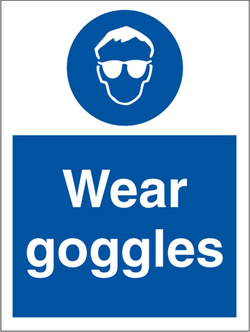 Wear goggles - Mandatory Signs