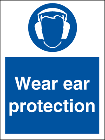 Wear ear protection - Mandatory Signs
