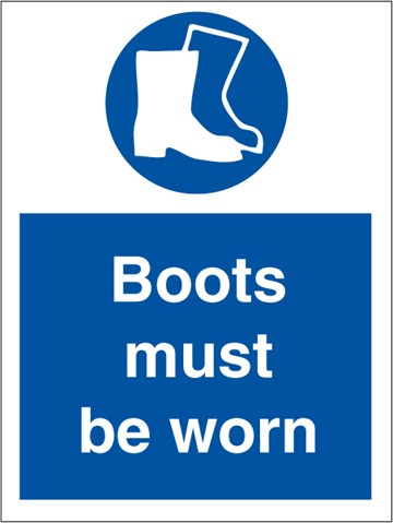 Boots must be worn - Mandatory Signs