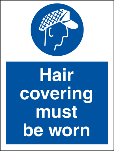 Hair covering must be worn - Mandatory Signs