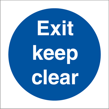 Exit keep clear - Mandatory Signs