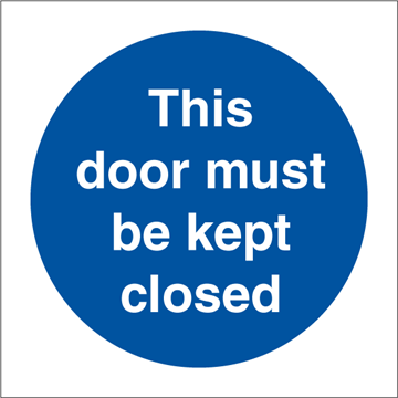 This door must be kept closed - Mandatory Signs