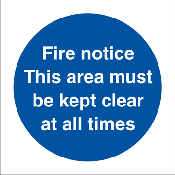 Fire notice - Mandatory Signs