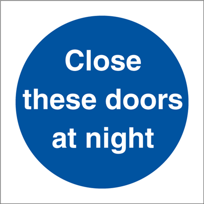 Close these doors - Mandatory Signs