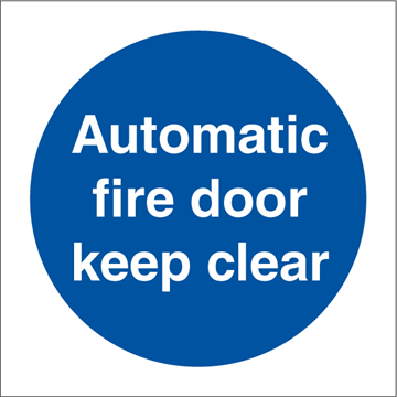 Automatic fire door - Mandatory Signs