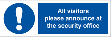 All visitors please announce - Mandatory Signs