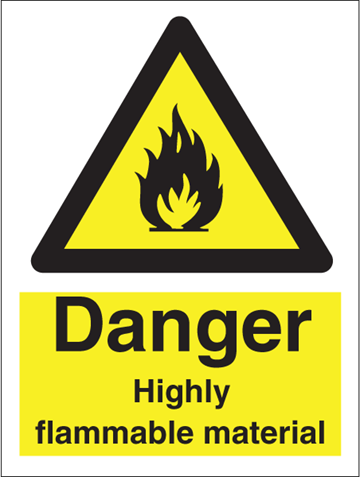 Danger Highly flammable material - Hazard Signs