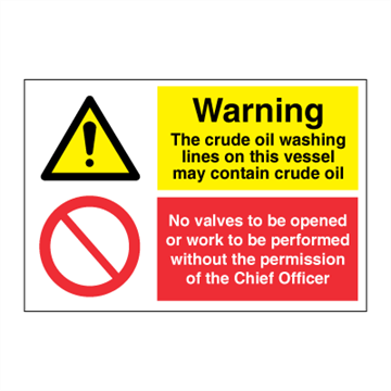 Warning crude oil - No valves opened or work - IMO Combi sign - 200 x 300 mm